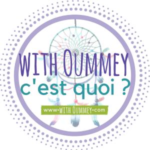 with Oummey c'est quoi www.withoummey.com