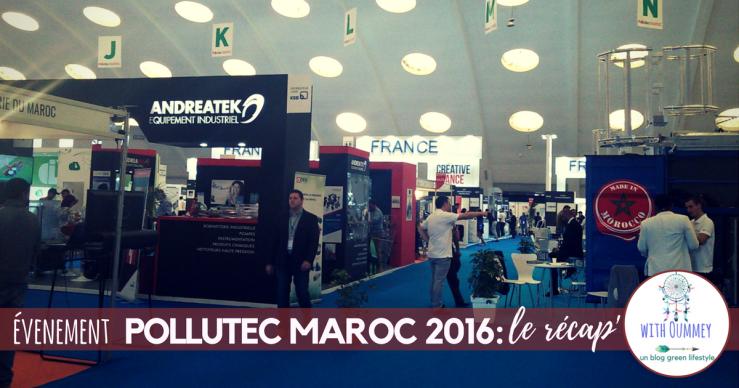 evenement-pollutec-maroc-2016-le-recap-www-withoummey-com-with-oummey-2