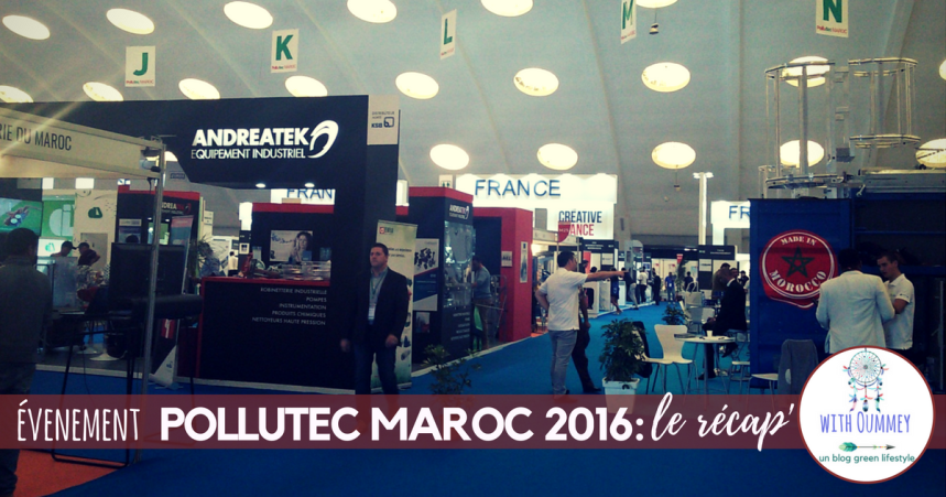evenement-pollutec-maroc-2016-le-recap-www-withoummey-com-with-oummey-2