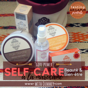 Self Care Beauté et Bien être à la marocaine | testing Argapur products | www.withoummey.com | with Oummey