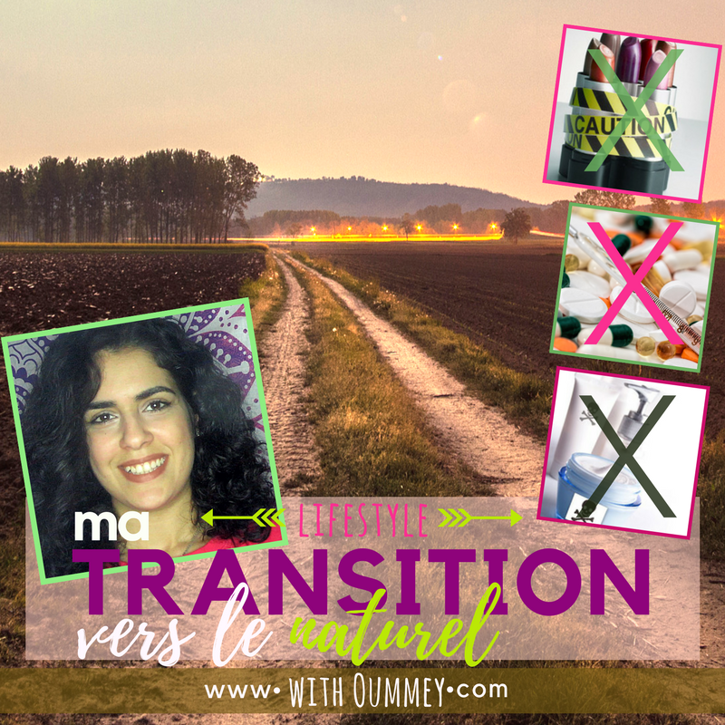 Lifestyle | (VIDEO) Ma transition vers le naturel: Pourquoi et comment ?