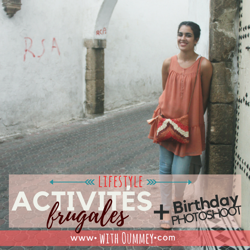 Lifestyle - Activités Frugales + Birthday Photoshoot | with Oummey | withOummey.com