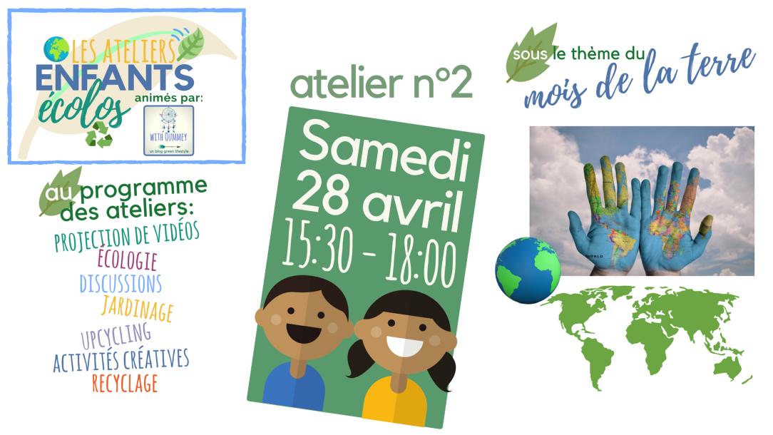 Les Ateliers Enfants Écolos - Inscription à l'Atelier n°2 - sous le thème du mois de la Terre ! withoummey.com with Oummey.png